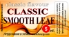 """CLASSIC SMOOTH LEAF"""